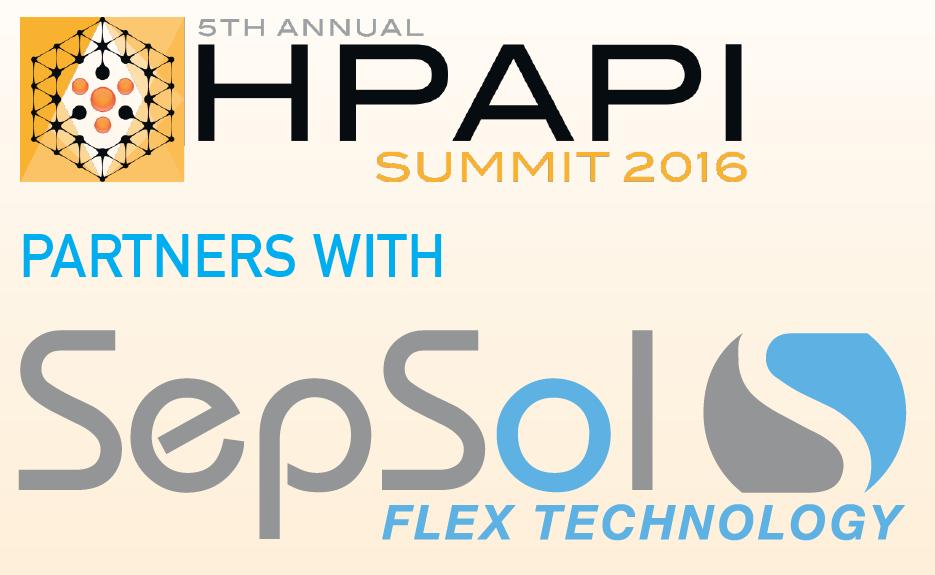 HPAPI Summit 2016, SepSol Flex Technology, SepSol Flex